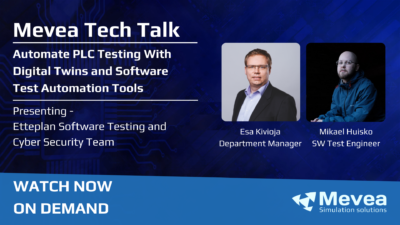 Mevea Tech Talk – Automate PLC Testing With Digital Twins and Software Test Automation Tools