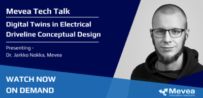 Mevea Tech Talk – Electrical Driveline Conceptual Design
