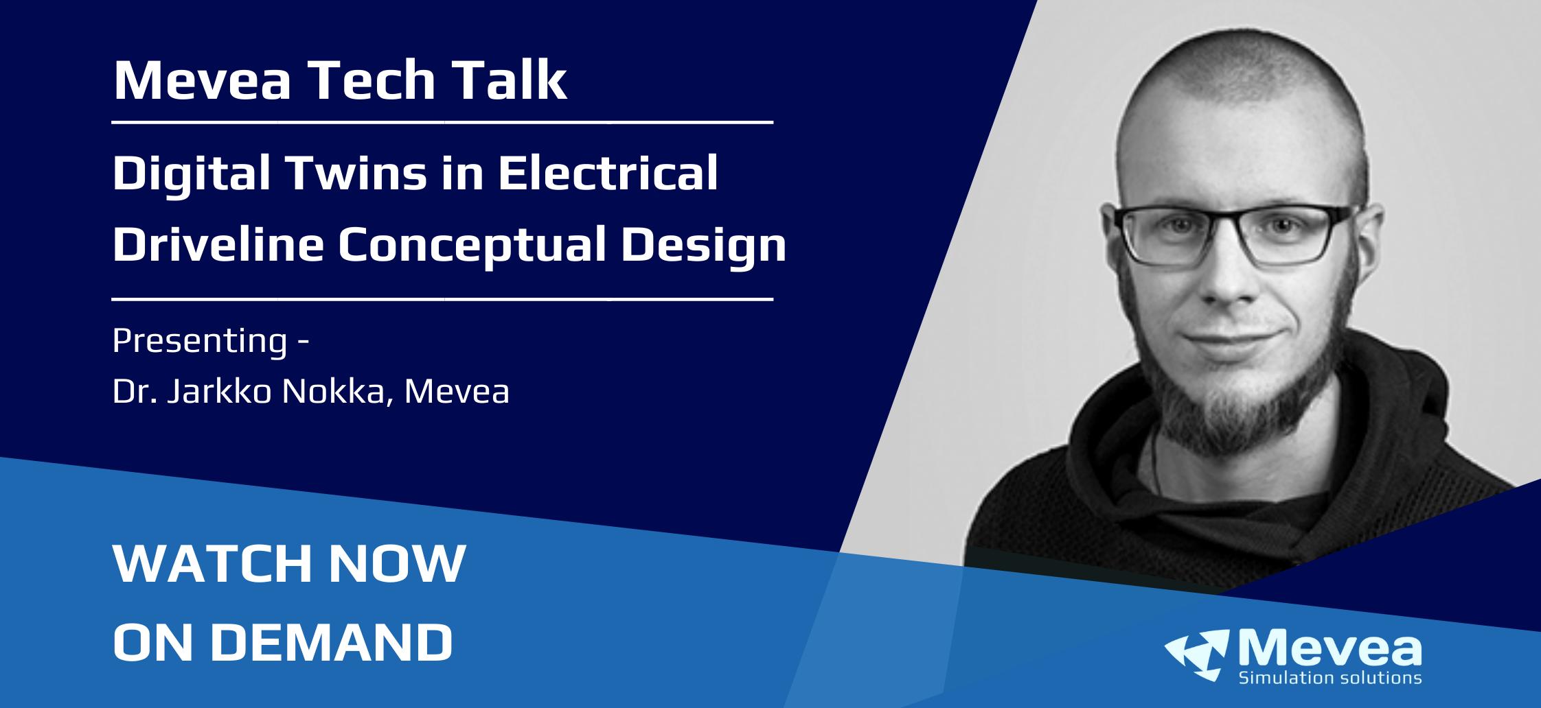 Tech Talk – Digital Twins in Electrical Driveline Conceptual Design