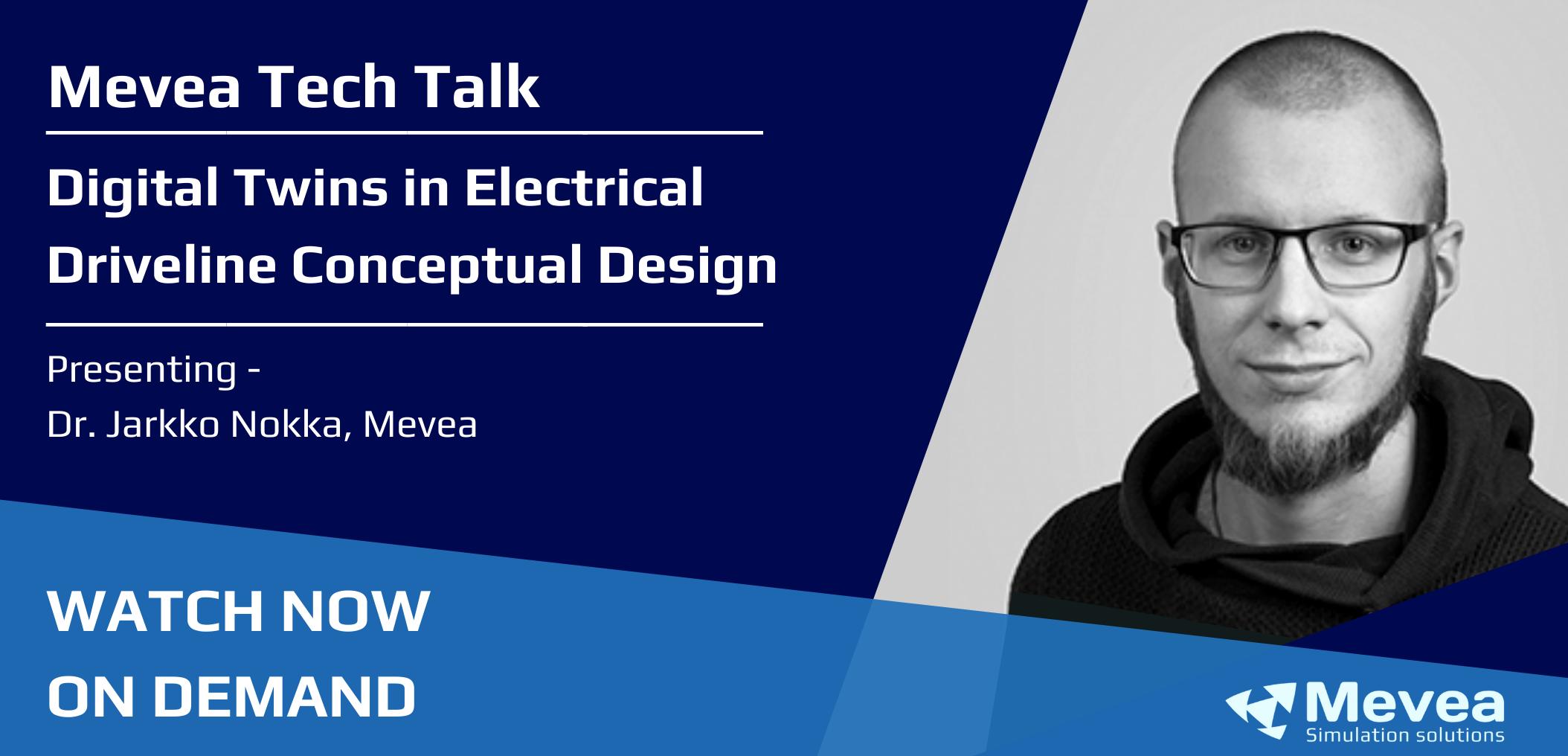 Mevea Tech Talk – Electrical Driveline Conceptual Design