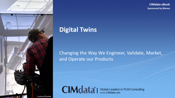 Digital Twins: Changing the Way We Engineer, Validate, Market, and Operate Our Products
